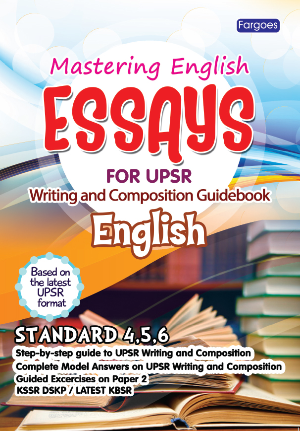 essay for upsr english fargoes books sdn bhd  essay for upsr english
